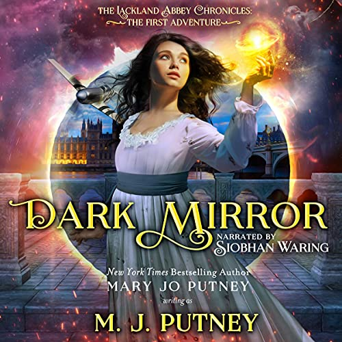 Dark Mirror: The Lackland Abbey Chronicles: The First Adventure